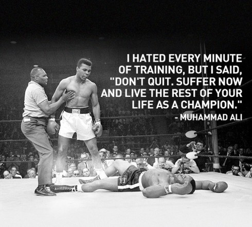 muhammad-ali-i-hated-every-minute-of-training-but-i-said-don-t-9vrfeg-quote